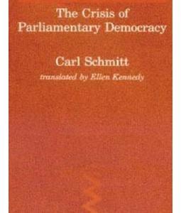 "Карл Шмітт ""Криза парламентської демократії"" (1923)"